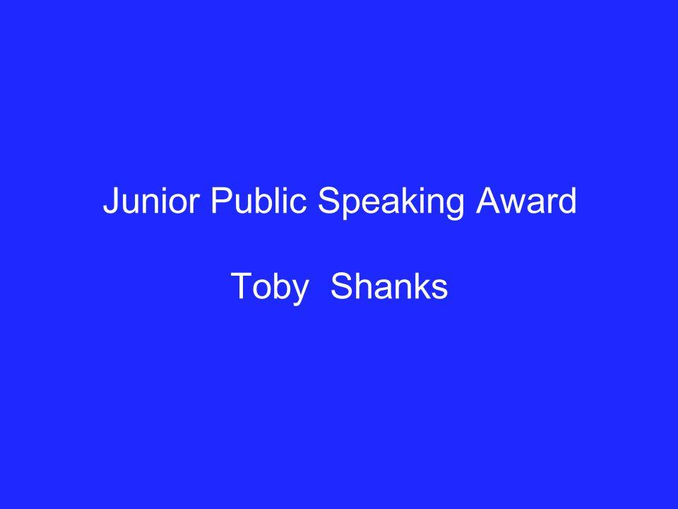 Junior Public Speaking Award Toby Shanks