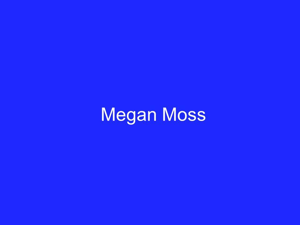 Megan Moss