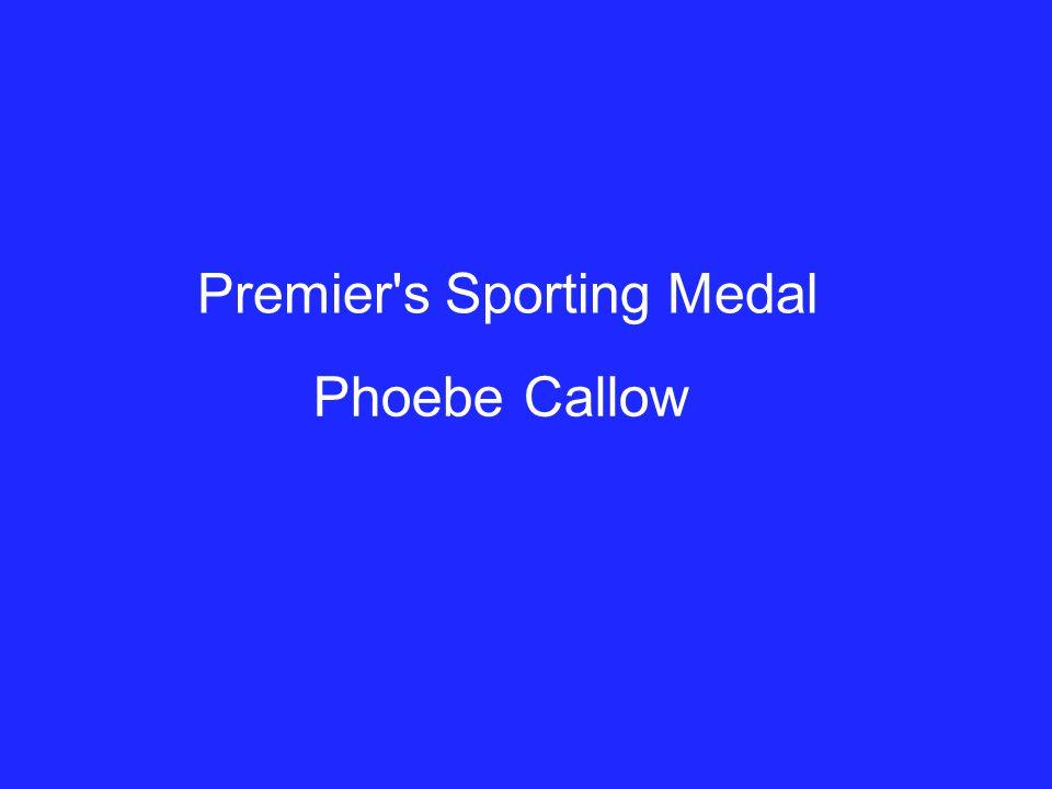 Premier s Sporting Medal