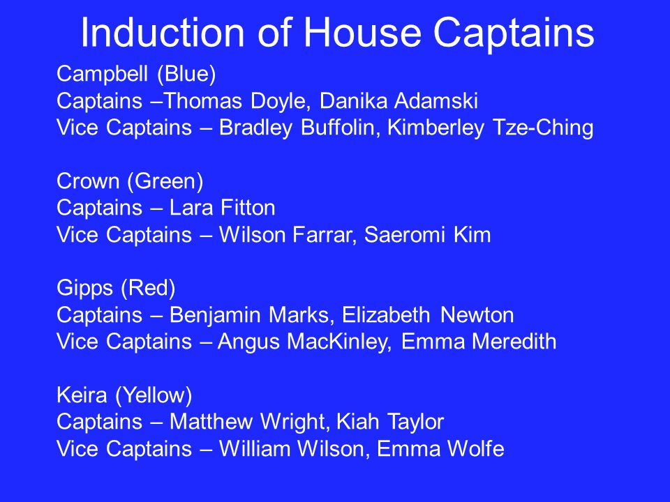 Induction of House Captains
