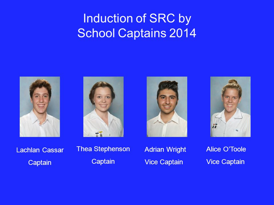 Induction of SRC by School Captains 2014