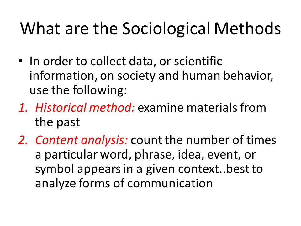 What are the Sociological Methods