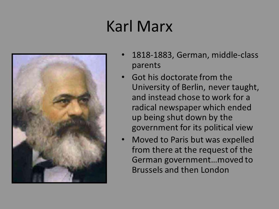 Karl Marx 1818-1883, German, middle-class parents