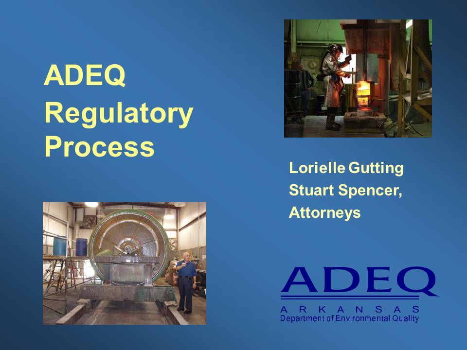 ADEQ Regulatory Process