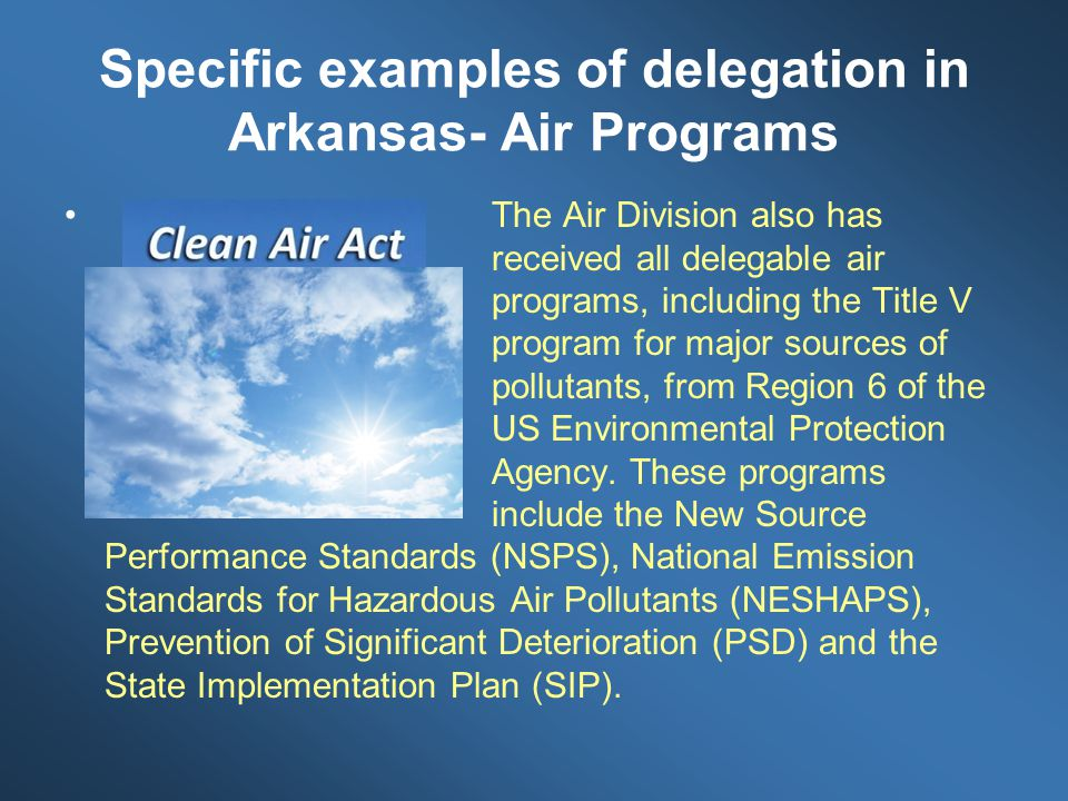 Specific examples of delegation in Arkansas- Air Programs
