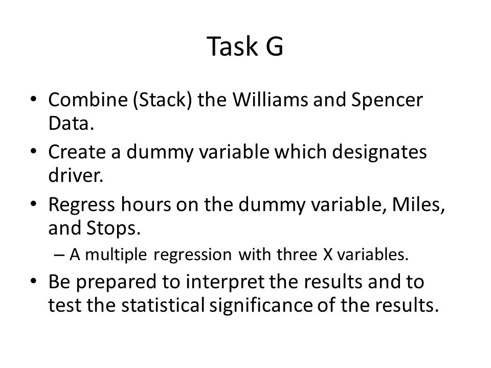 Task G Combine (Stack) the Williams and Spencer Data.