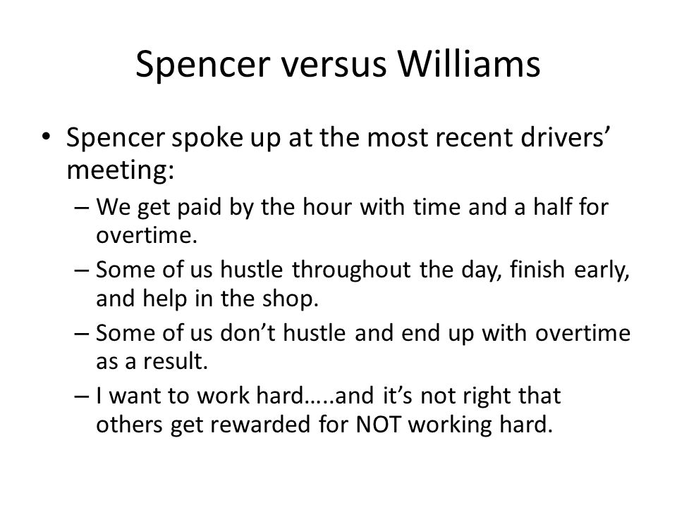 Spencer versus Williams