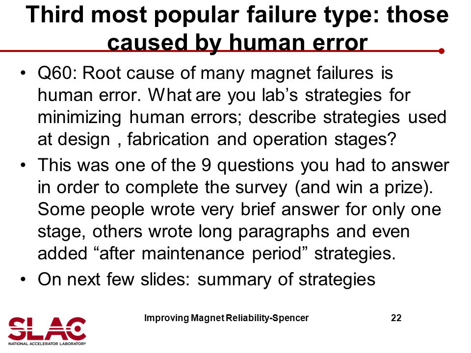 Third most popular failure type: those caused by human error