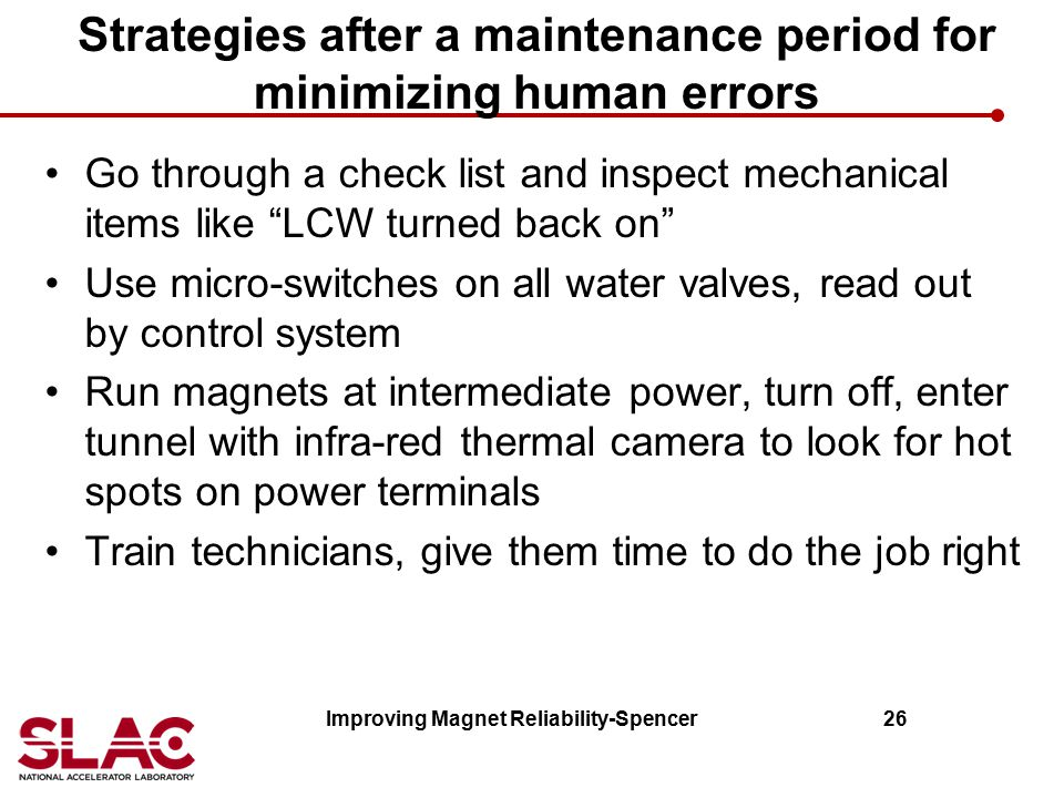 Strategies after a maintenance period for minimizing human errors