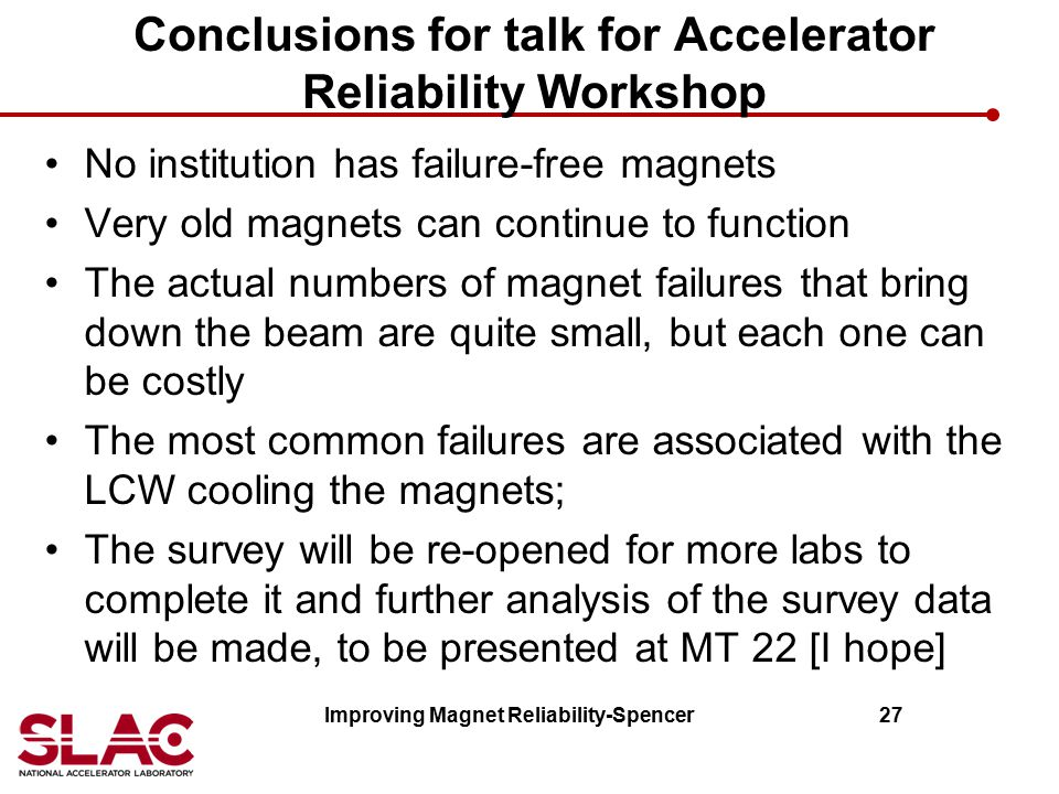 Conclusions for talk for Accelerator Reliability Workshop