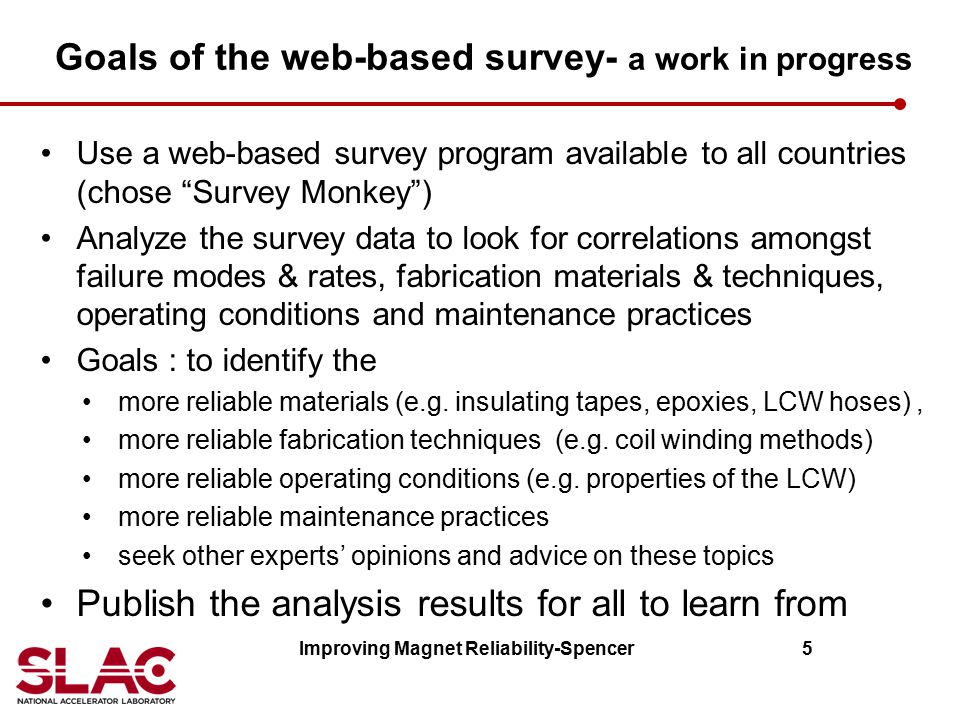 Goals of the web-based survey- a work in progress