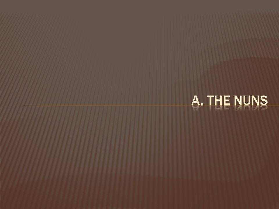 a. The nuns