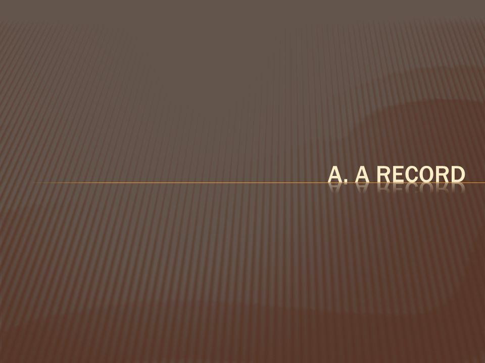 a. a record
