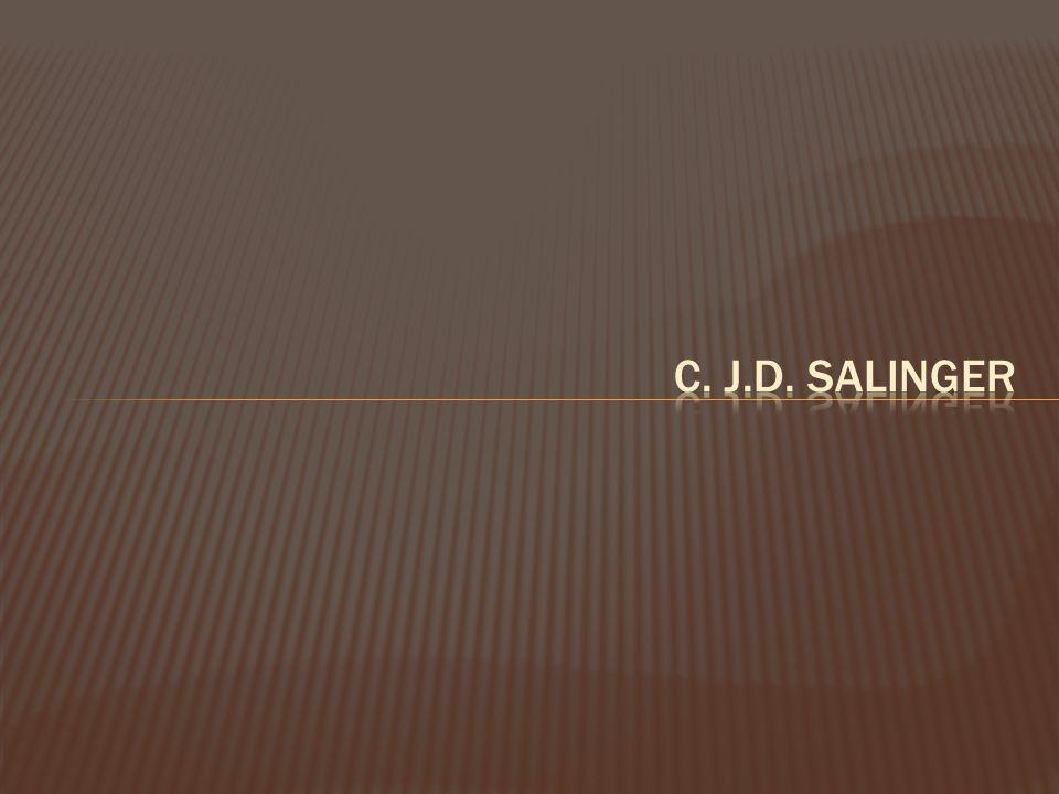 c. J.D. Salinger