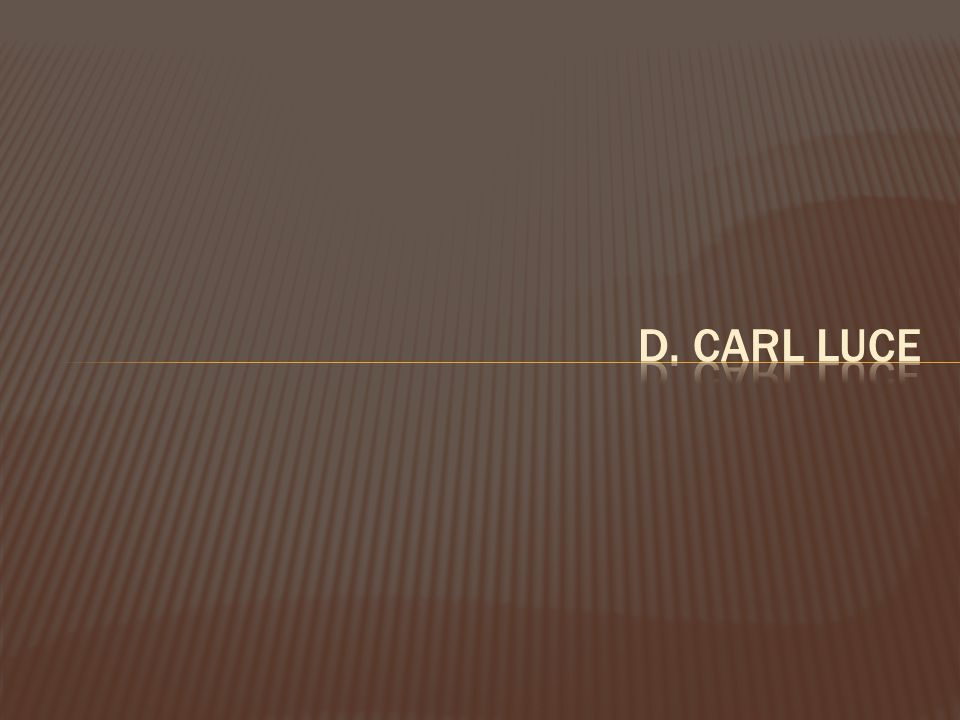 D. Carl Luce