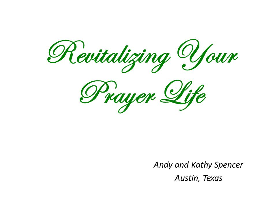 Revitalizing Your Prayer Life