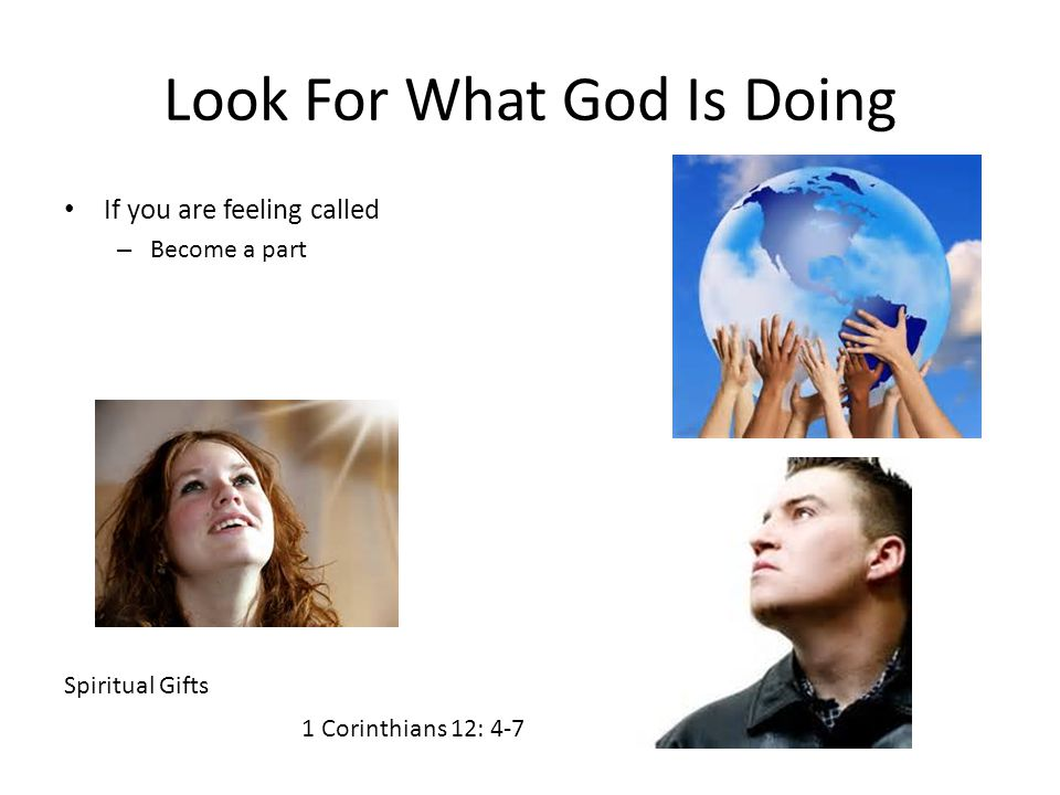 Look For What God Is Doing