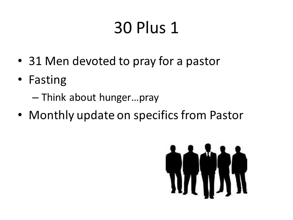 30 Plus 1 31 Men devoted to pray for a pastor Fasting