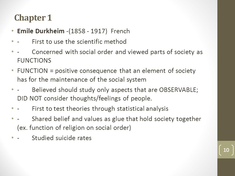 Chapter 1 Emile Durkheim -(1858 - 1917) French