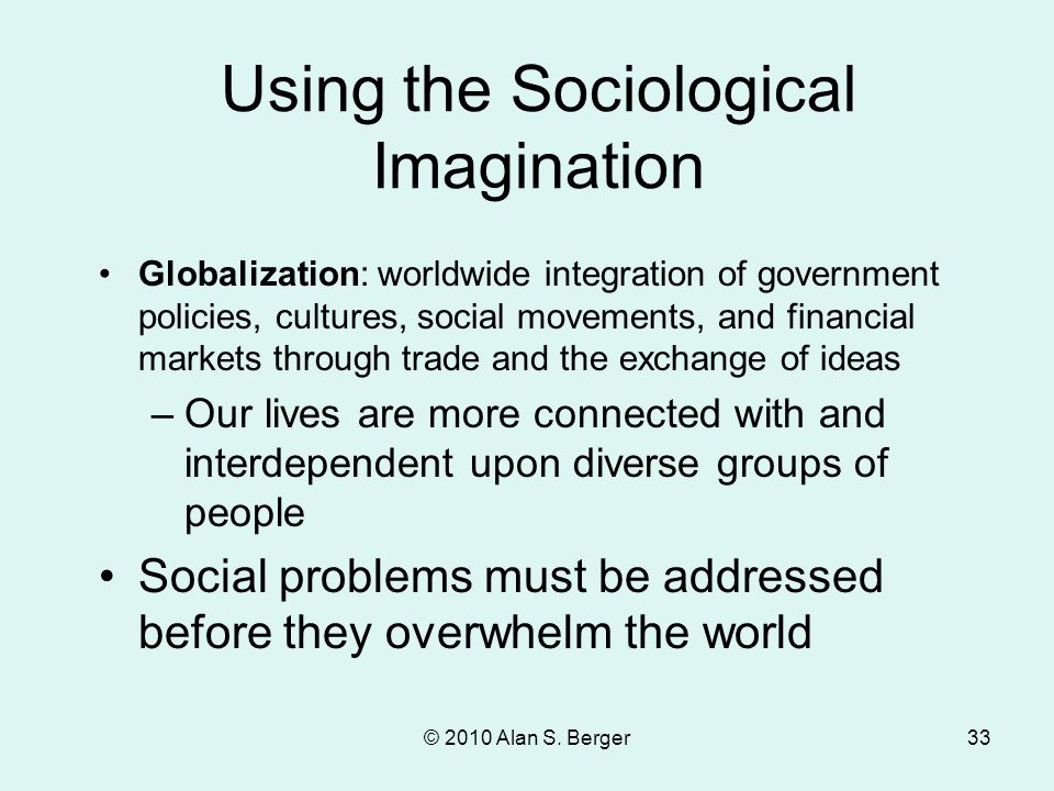 Using the Sociological Imagination