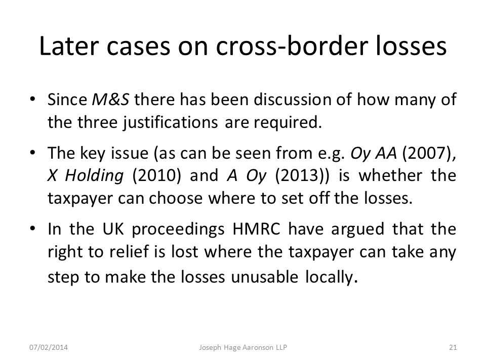 Later cases on cross-border losses