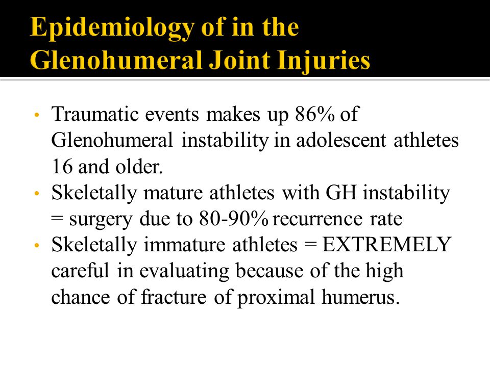 Epidemiology of in the Glenohumeral Joint Injuries