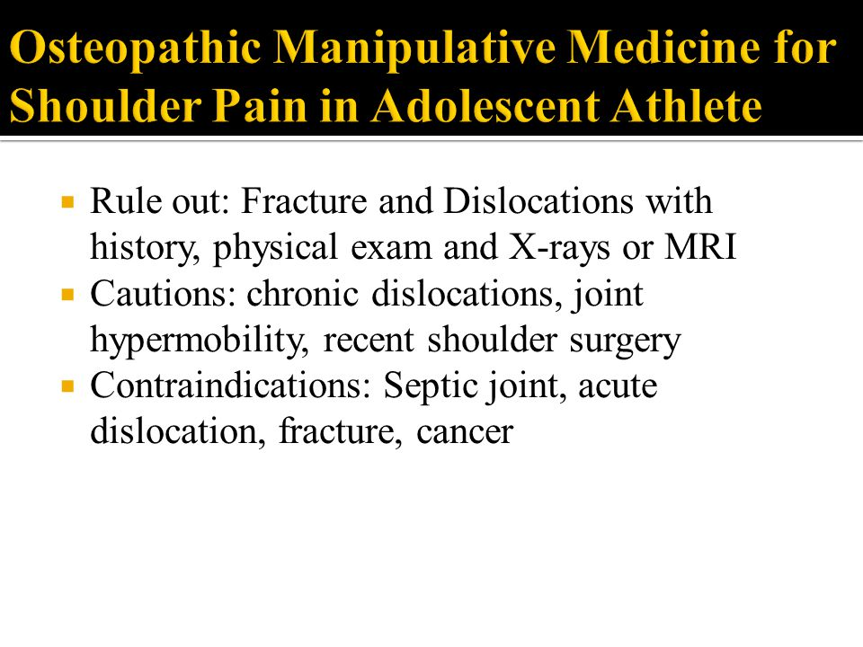 Osteopathic Manipulative Medicine for Shoulder Pain in Adolescent Athlete