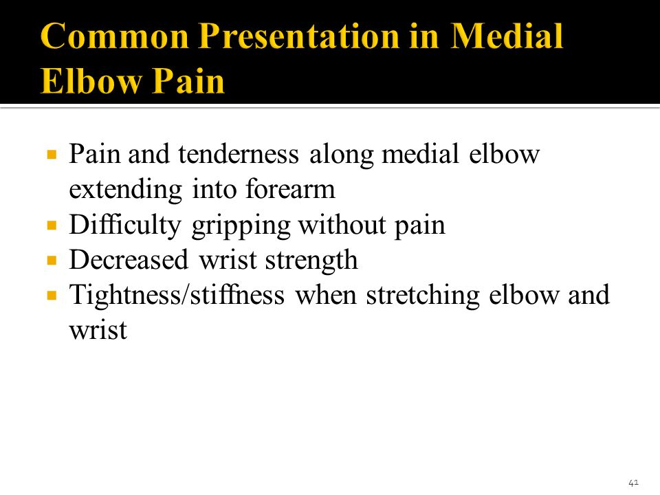 Common Presentation in Medial Elbow Pain