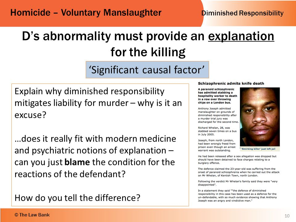 D's abnormality must provide an explanation for the killing