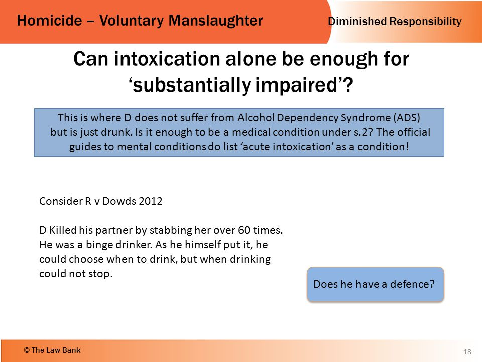 Can intoxication alone be enough for 'substantially impaired'