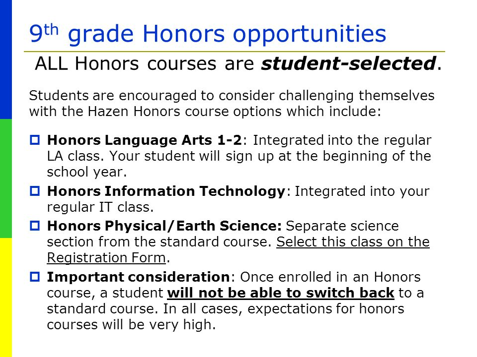 9th grade Honors opportunities