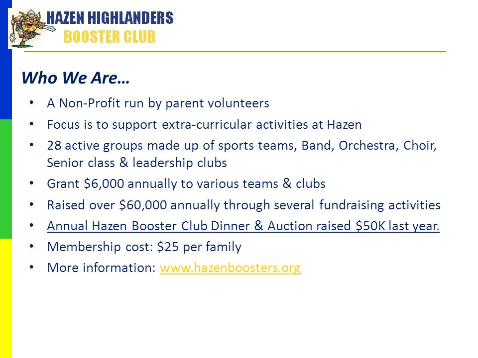Who We Are… A Non-Profit run by parent volunteers