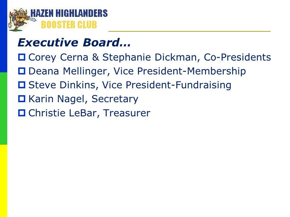 Executive Board… Corey Cerna & Stephanie Dickman, Co-Presidents
