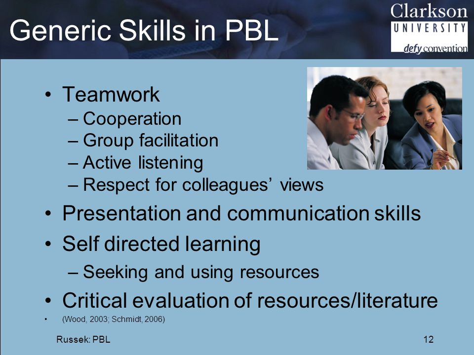 Generic Skills in PBL Teamwork Presentation and communication skills