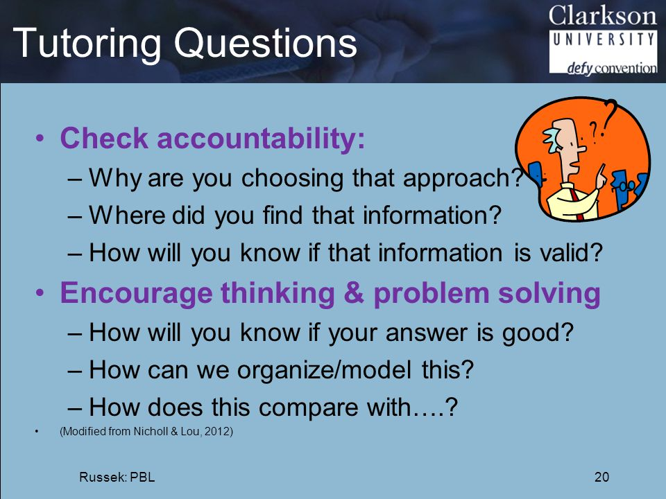 Tutoring Questions Check accountability:
