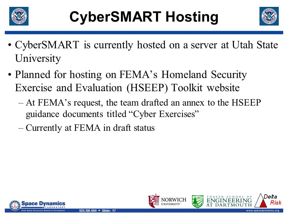 CyberSMART Hosting CyberSMART is currently hosted on a server at Utah State University.
