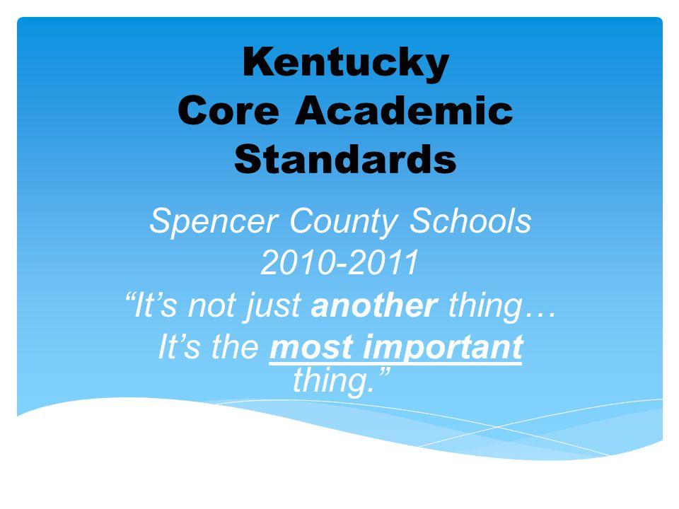Kentucky Core Academic Standards