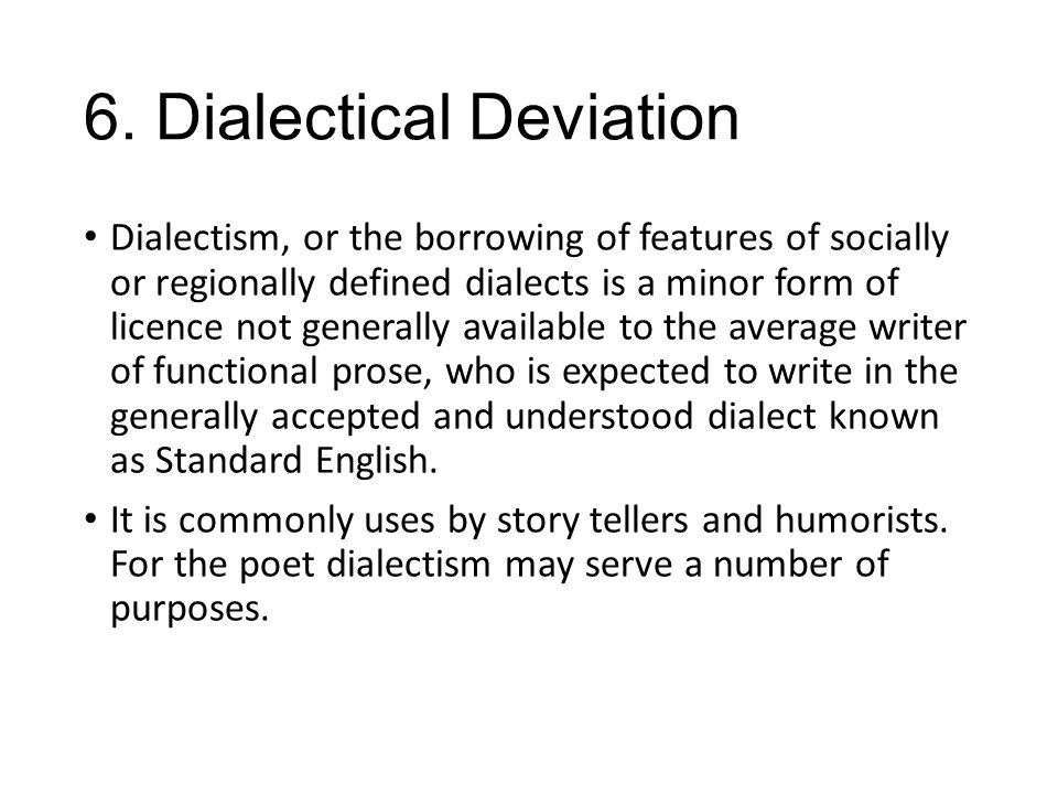 6. Dialectical Deviation