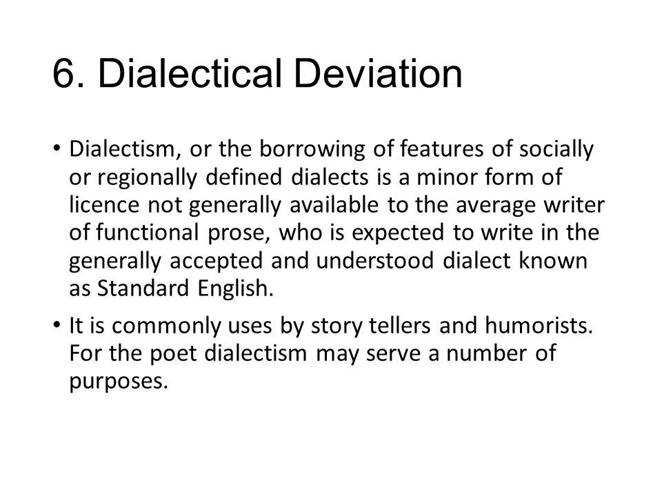 6. Dialectical Deviation