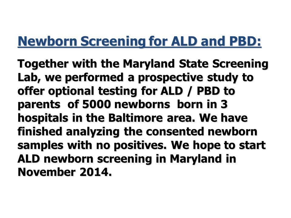 Newborn Screening for ALD and PBD: