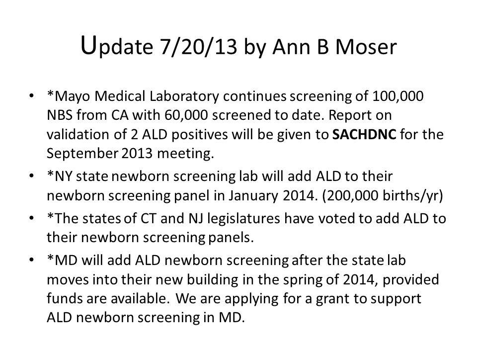 Update 7/20/13 by Ann B Moser