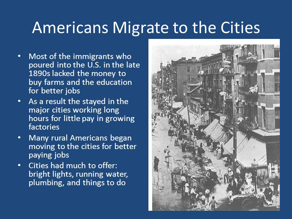 Americans Migrate to the Cities