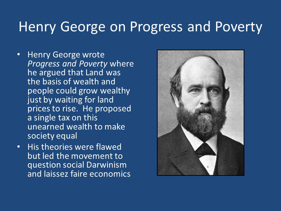 Henry George on Progress and Poverty