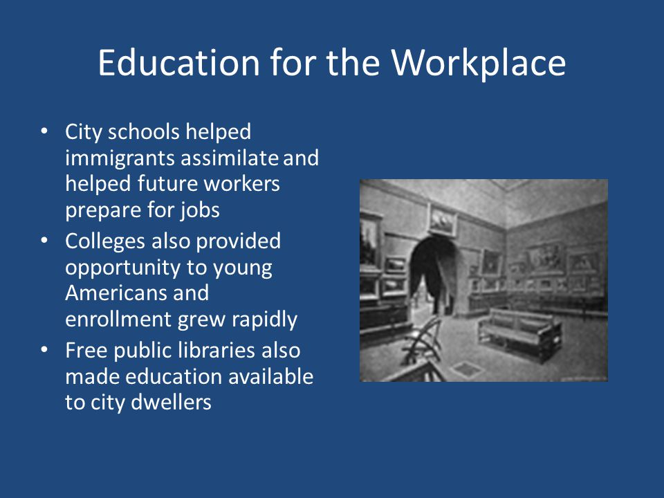 Education for the Workplace