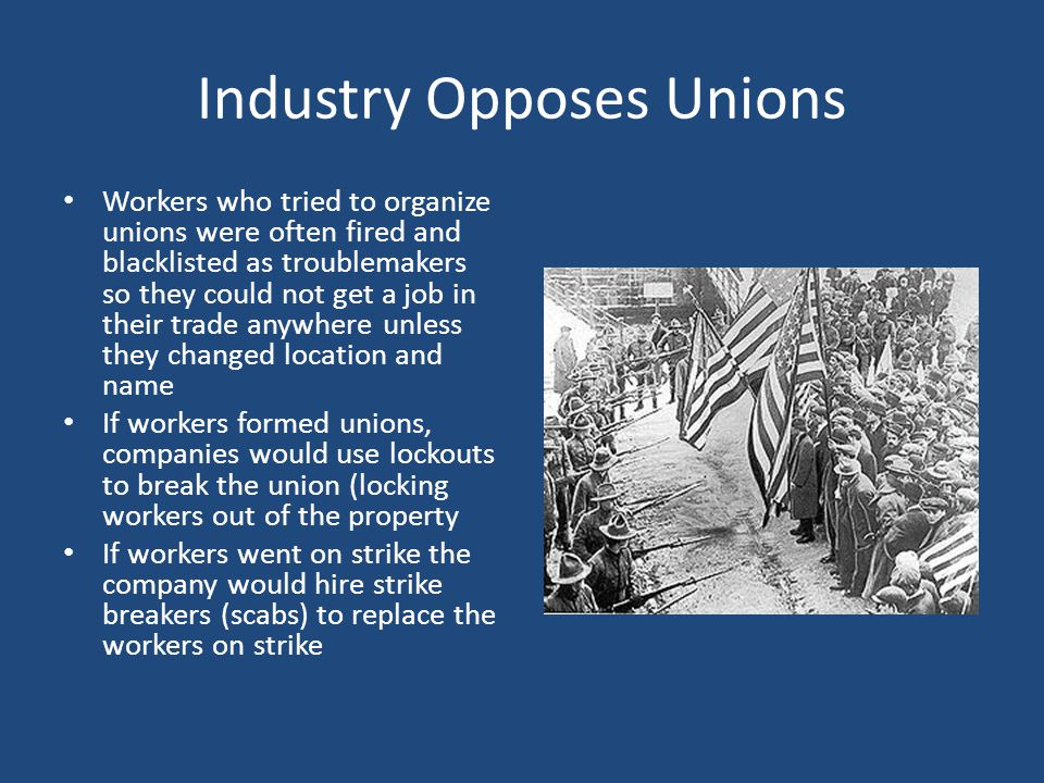 Industry Opposes Unions