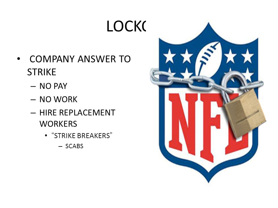 LOCKOUT COMPANY ANSWER TO STRIKE NO PAY NO WORK