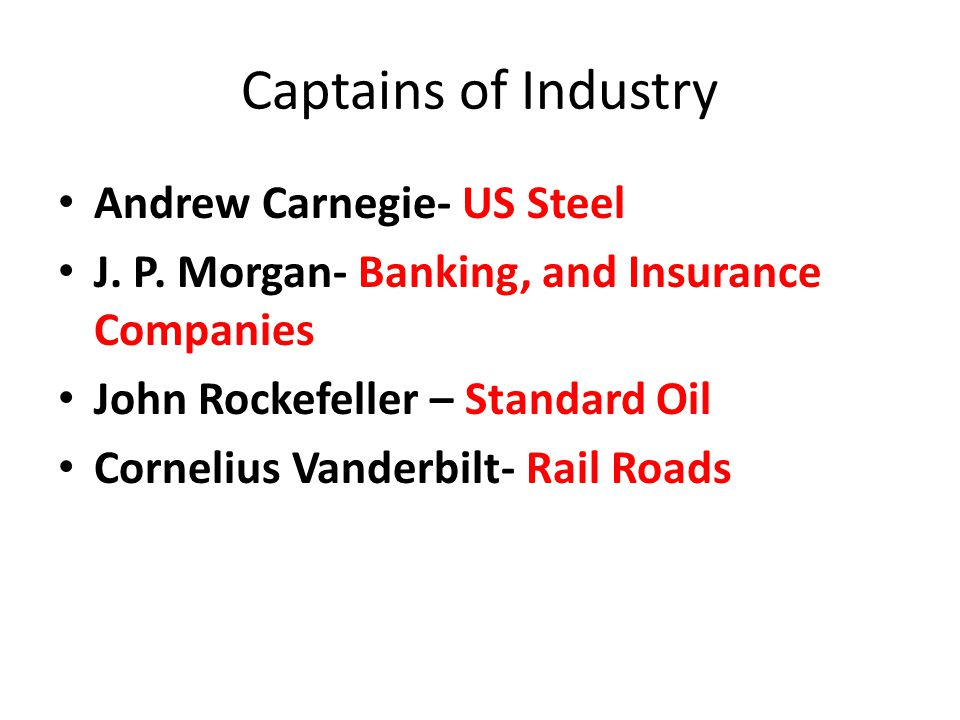 Captains of Industry Andrew Carnegie- US Steel
