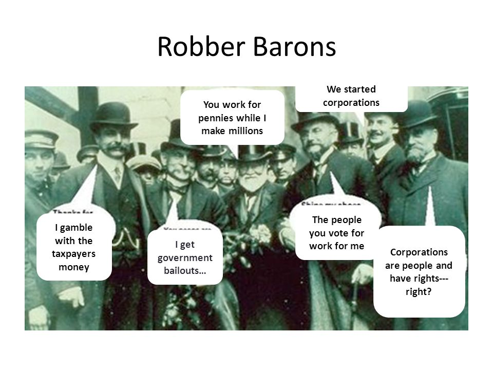 "a look at robbe barons in the 1900s and today Get an answer for 'why would we consider industrial capitalists of the late 19th century as ""robber barons"" why would we consider industrial capitalists of the late 19th century as ""robber barons"" ' and find homework help for other history questions at."