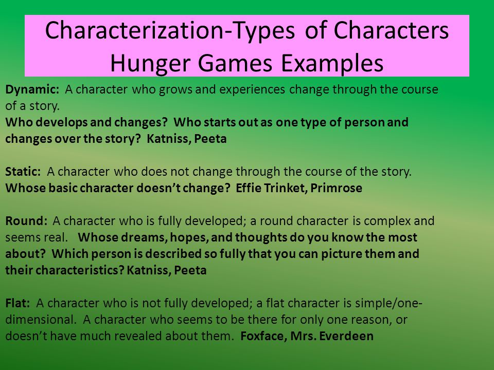 Characterization-Types of Characters Hunger Games Examples