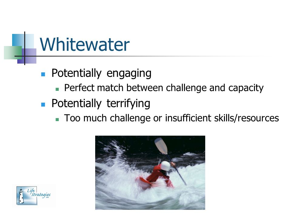 Whitewater Potentially engaging Potentially terrifying